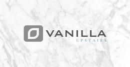 VANILLA UPSTAIRS IDENTITY
